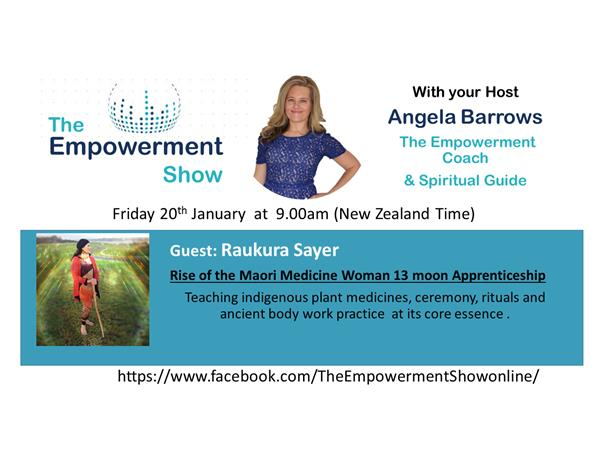 The Empowerment Show –  Rise of the Maori Medicine woman